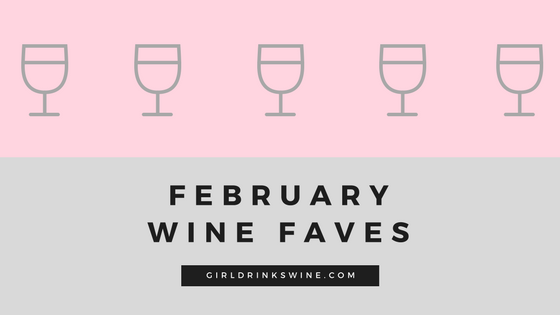 February Wine Faves