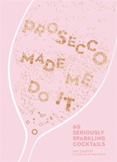 prosecco made me do it book mothers day gift